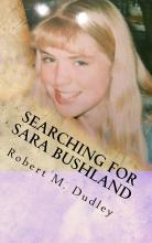 Searching for Sara Bushland